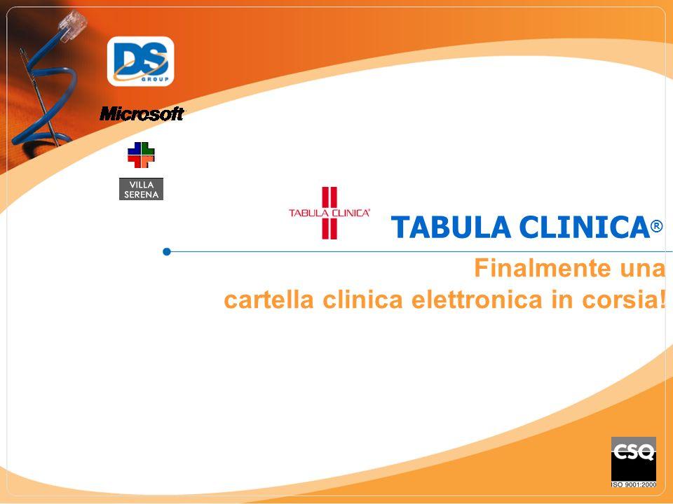 TABULA CLINICA ® Finalmente una cartella clinica elettronica in corsia!