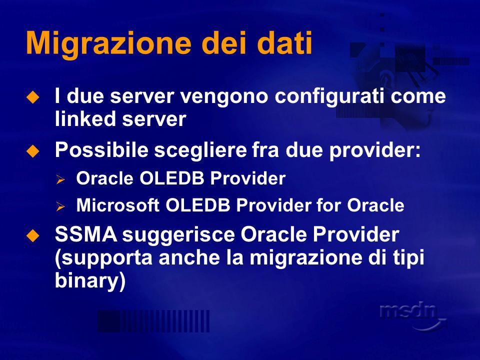 Migrazione dei dati Operazione single click Le colonne sono mappate automaticamente Dopo la conversione viene creato un report di migrazione