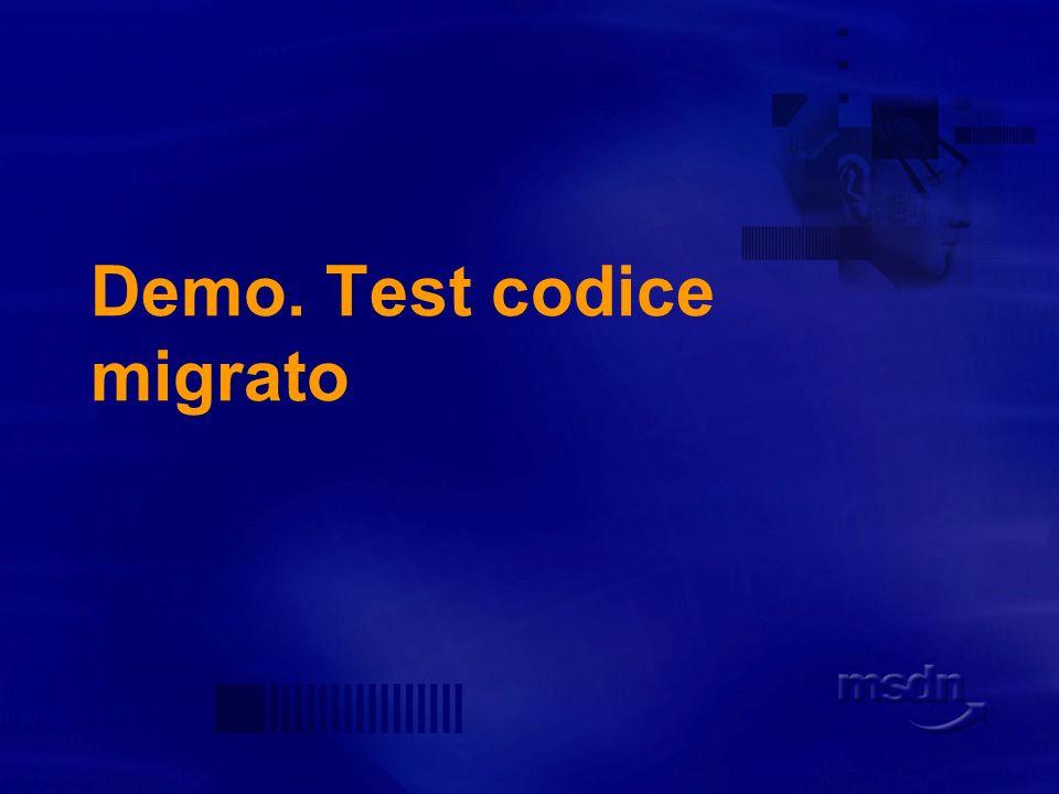 Migration tester workflow Reporting dei test Numero di oggetti testati Numero di test effettuati Successi e fallimenti