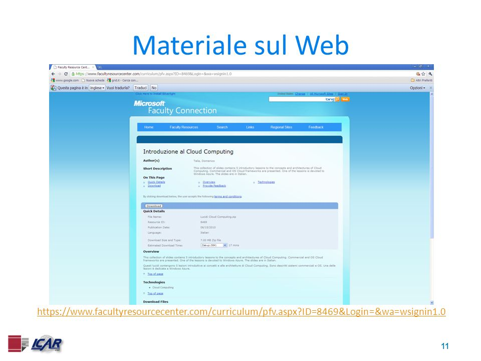 11 Materiale sul Web https://www.facultyresourcecenter.com/curriculum/pfv.aspx?ID=8469&Login=&wa=wsignin1.0