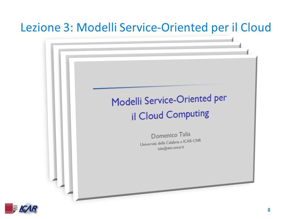 8 Lezione 3: Modelli Service-Oriented per il Cloud