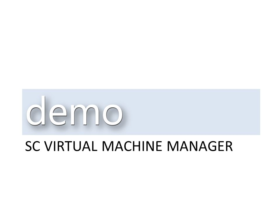 SC VIRTUAL MACHINE MANAGER