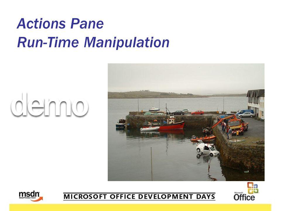 Actions Pane Run-Time Manipulation