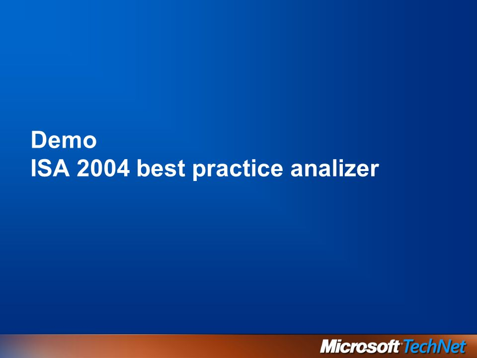 Demo ISA 2004 best practice analizer