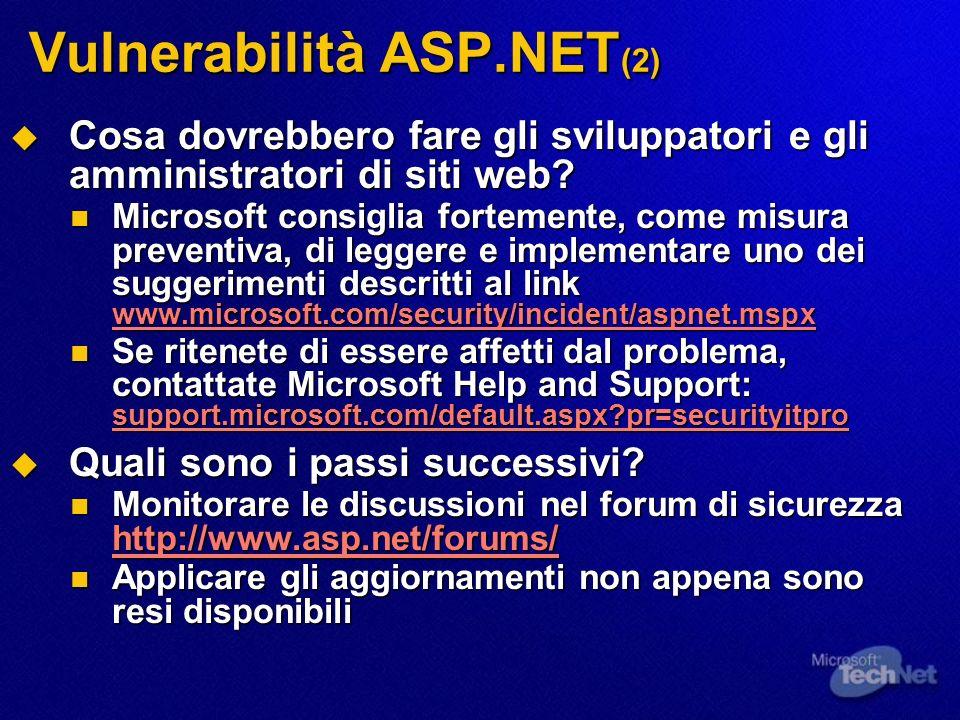 Vulnerabilità ASP.NET (2) Cosa dovrebbero fare gli sviluppatori e gli amministratori di siti web? Cosa dovrebbero fare gli sviluppatori e gli amminist