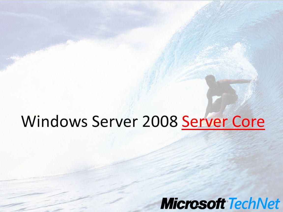 Windows Server 2008 Server Core