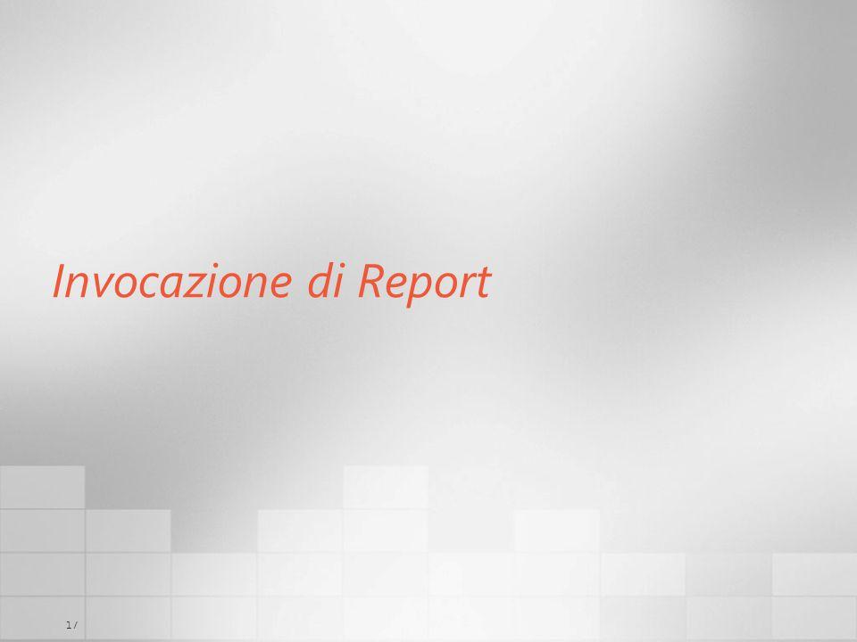 17 Invocazione di Report