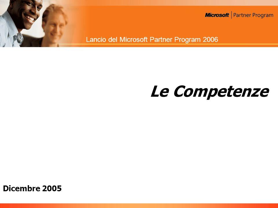 Lancio del Microsoft Partner Program 2006 Le Competenze Dicembre 2005