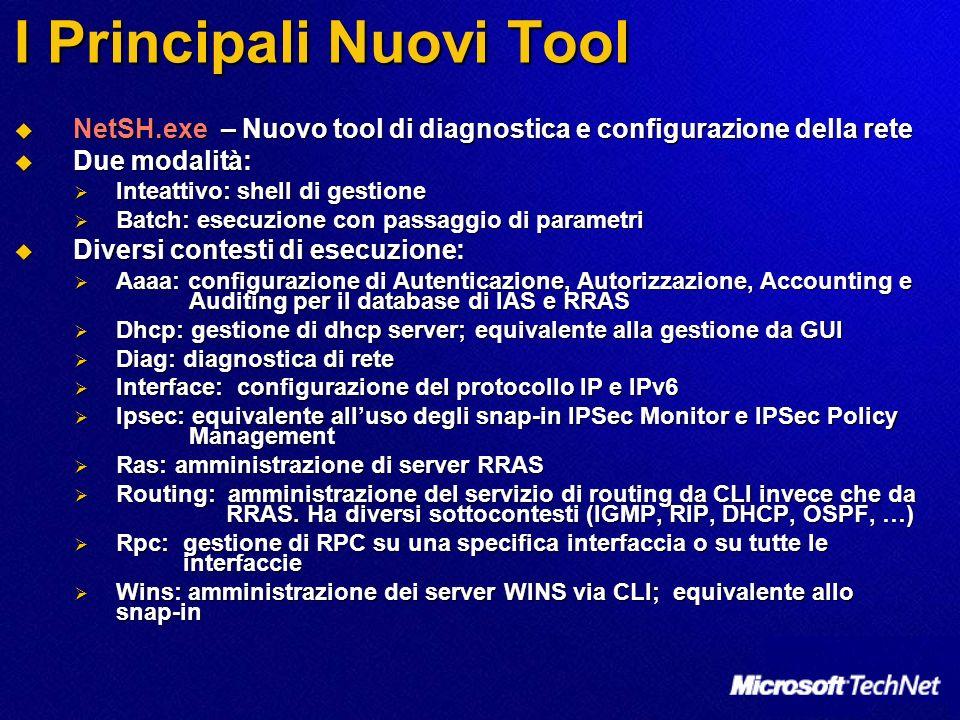 I Principali Nuovi Tool NetSH.exe – Nuovo tool di diagnostica e configurazione della rete NetSH.exe – Nuovo tool di diagnostica e configurazione della
