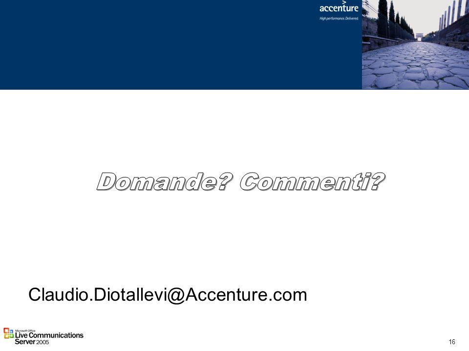 16 Claudio.Diotallevi@Accenture.com