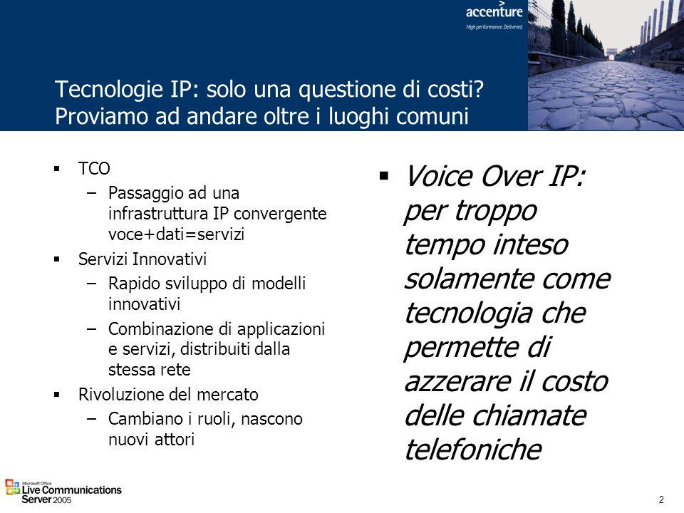 2 Tecnologie IP: solo una questione di costi? Proviamo ad andare oltre i luoghi comuni TCO –Passaggio ad una infrastruttura IP convergente voce+dati=s