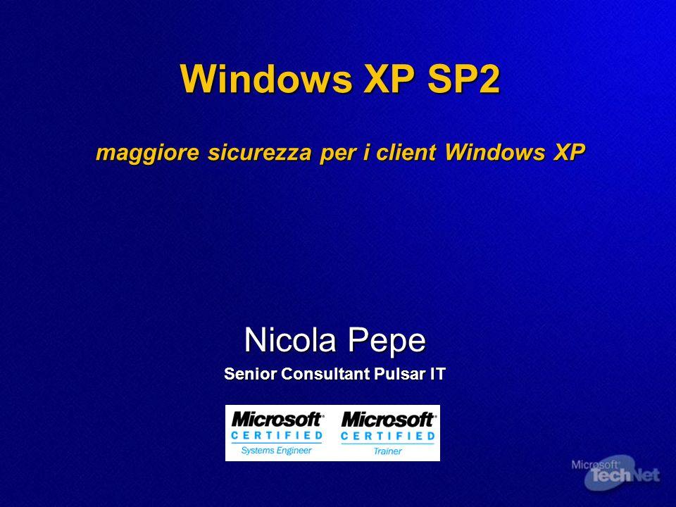 Windows XP SP2 Perchè.