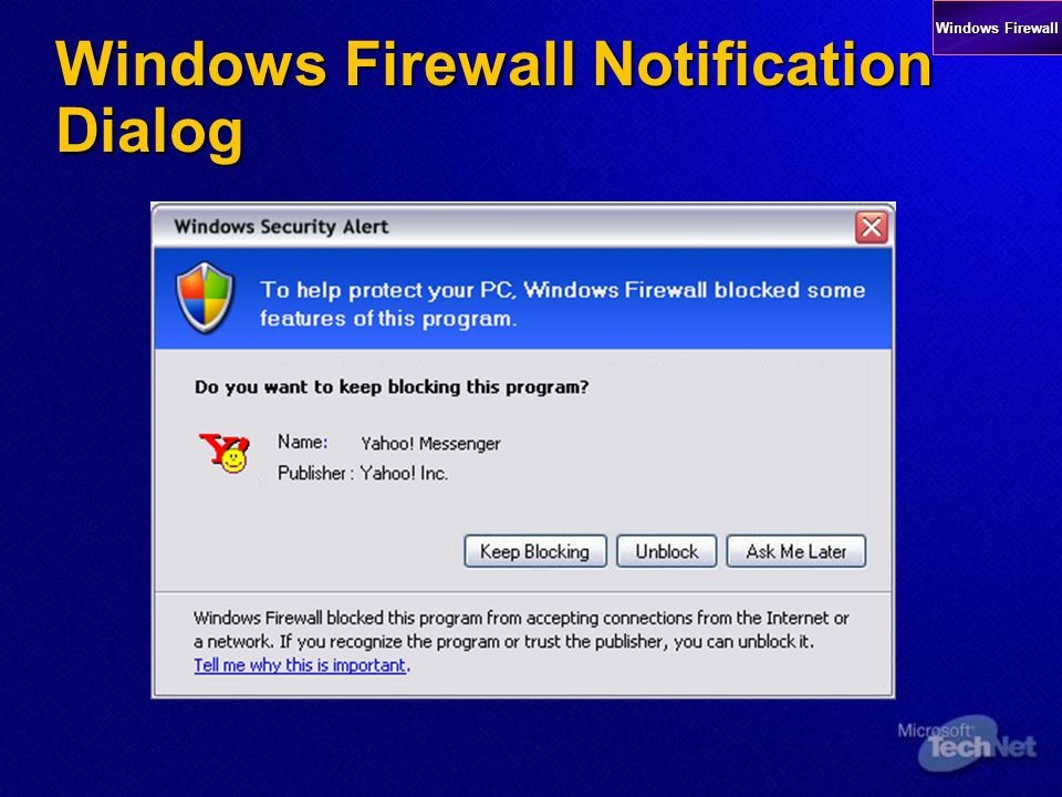 Windows Firewall Notification Dialog Windows Firewall