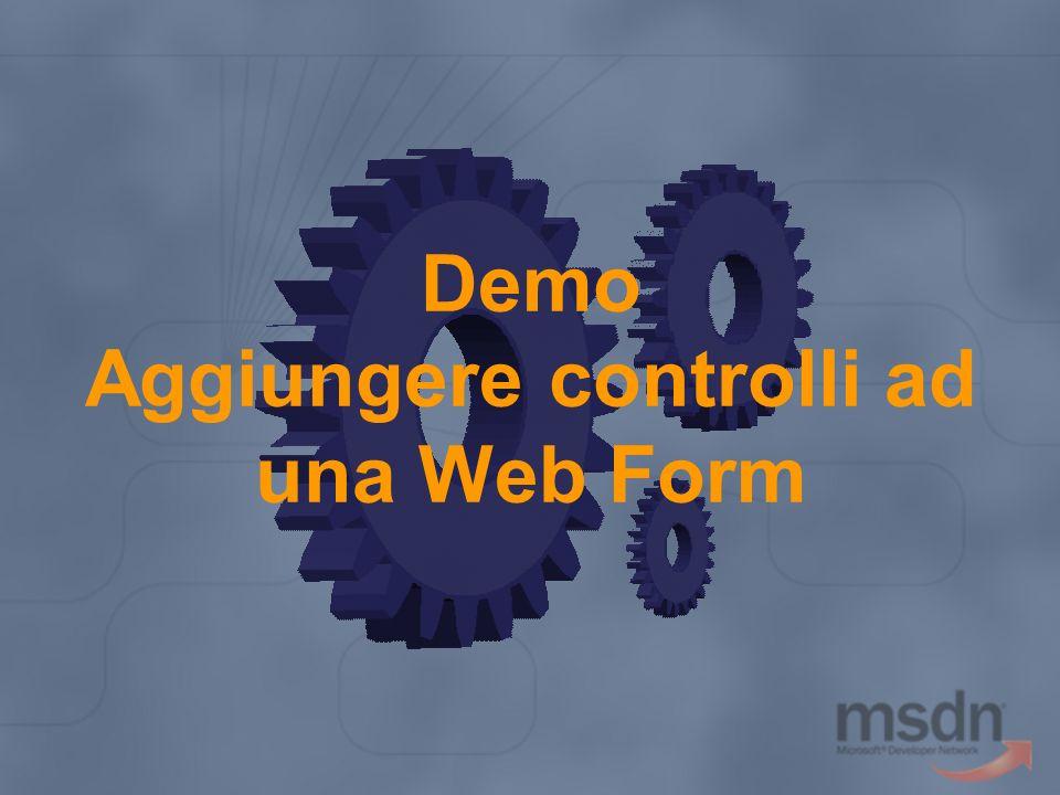 Demo Aggiungere controlli ad una Web Form