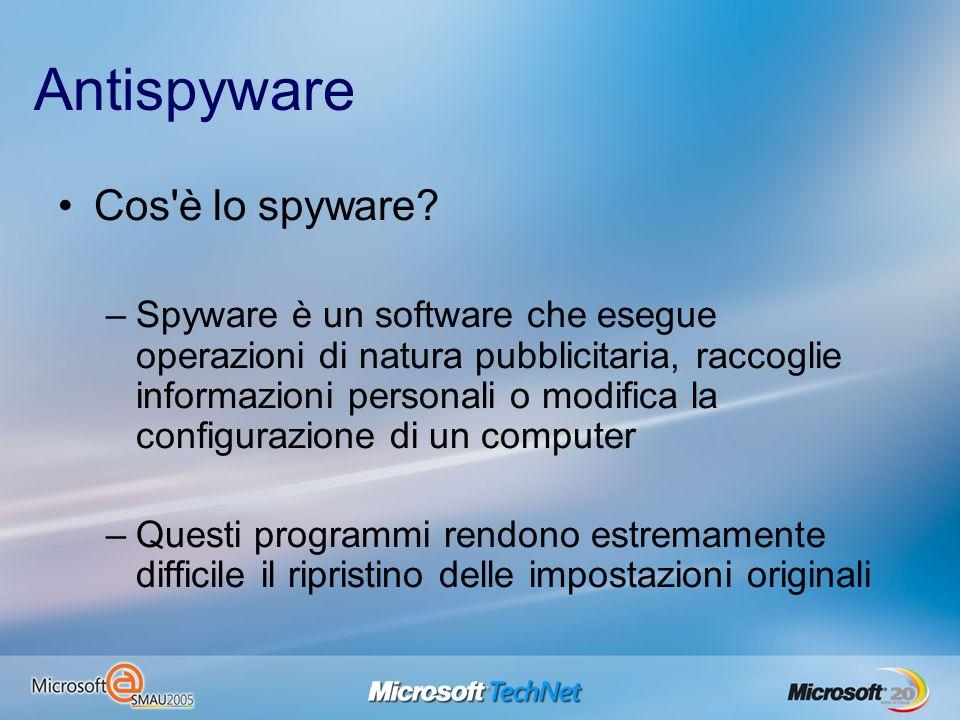 Antispyware Cos'è lo spyware? –Spyware è un software che esegue operazioni di natura pubblicitaria, raccoglie informazioni personali o modifica la con