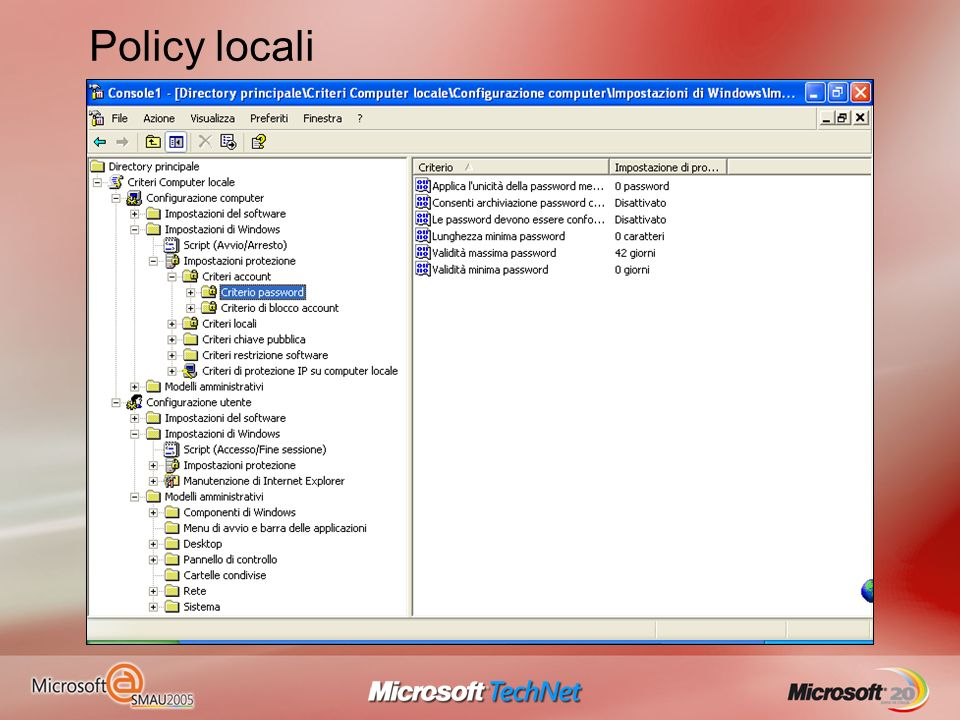 Policy locali Le policy locali sono un insieme di regole disponibili sul client che permettono di definire molti aspetti dellattività del computer e d