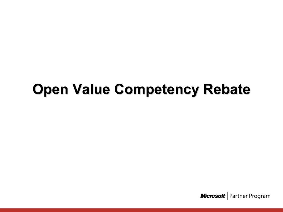 Open Value Competency Rebate