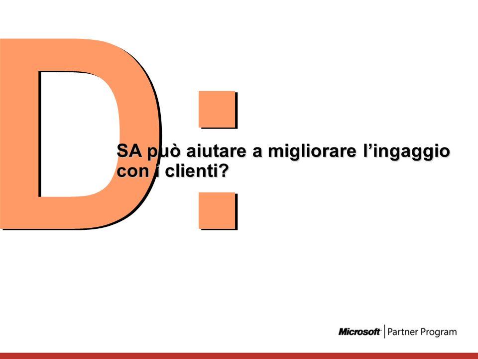 D: SA può aiutare a migliorare lingaggio con i clienti?