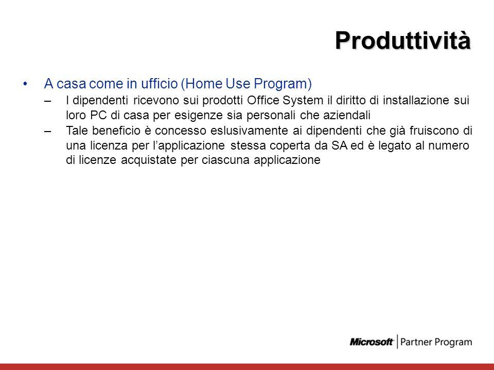A casa come in ufficio (Home Use Program) –I dipendenti ricevono sui prodotti Office System il diritto di installazione sui loro PC di casa per esigen