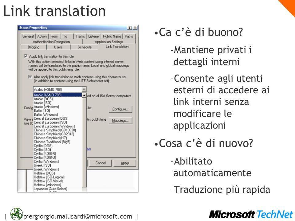 | piergiorgio.malusardi@microsoft.com | Link translation Ca cè di buono? – Mantiene privati i dettagli interni – Consente agli utenti esterni di acced