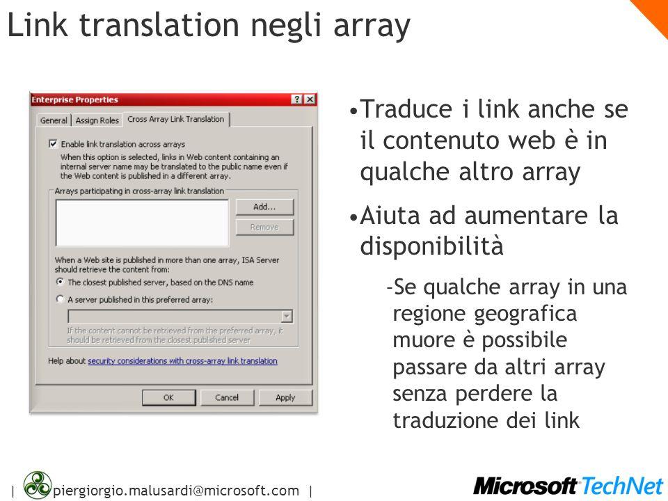 | piergiorgio.malusardi@microsoft.com | Link translation negli array Traduce i link anche se il contenuto web è in qualche altro array Aiuta ad aument
