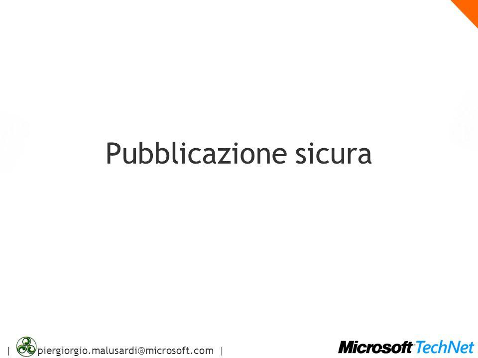 | piergiorgio.malusardi@microsoft.com | Pubblicazione sicura