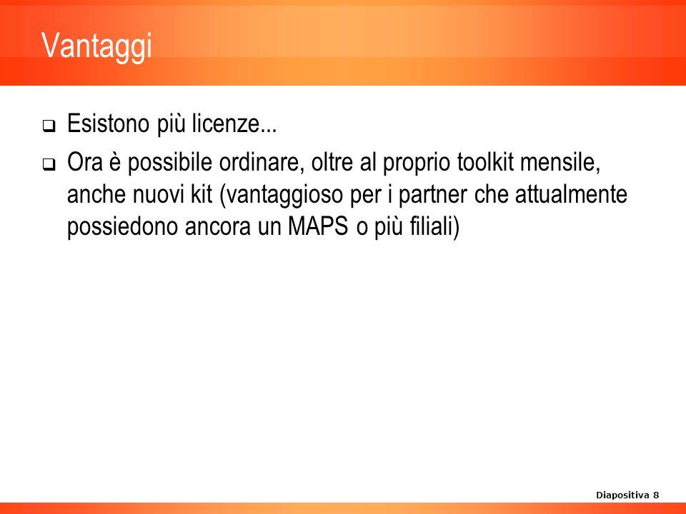 Diapositiva 8 Vantaggi Esistono più licenze...