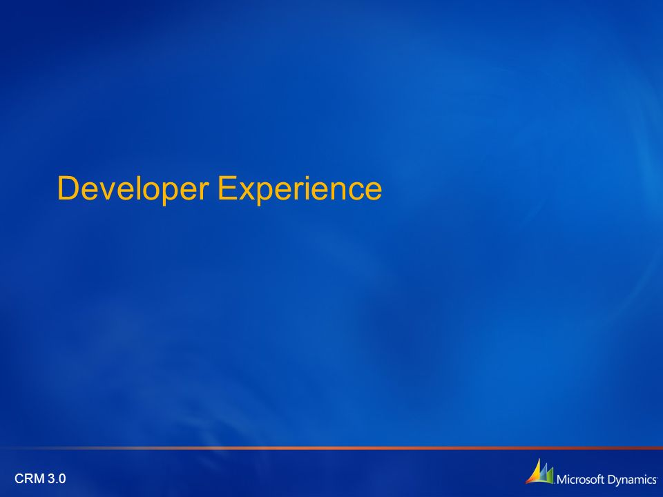 CRM 3.0 Developer Experience