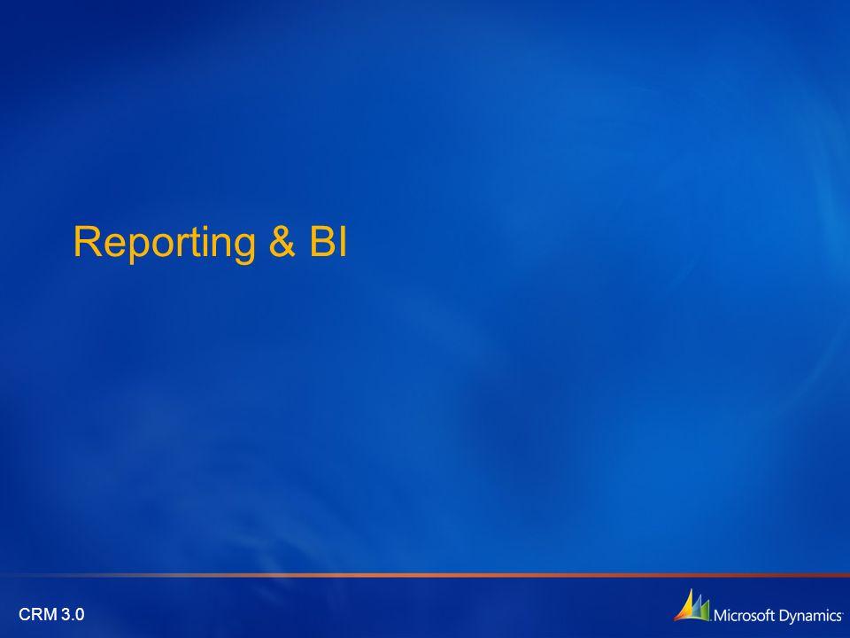 CRM 3.0 Reporting & BI