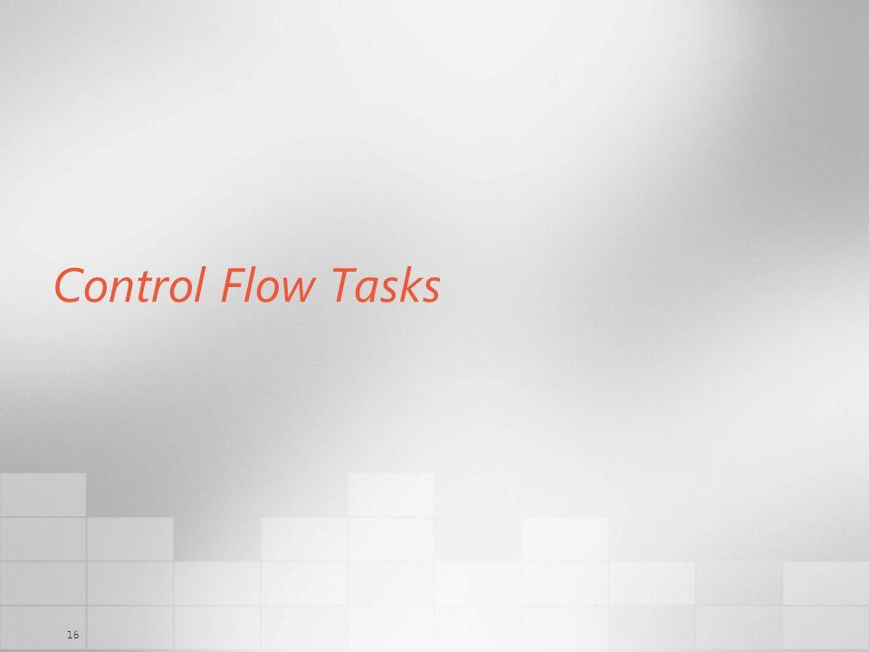16 Control Flow Tasks
