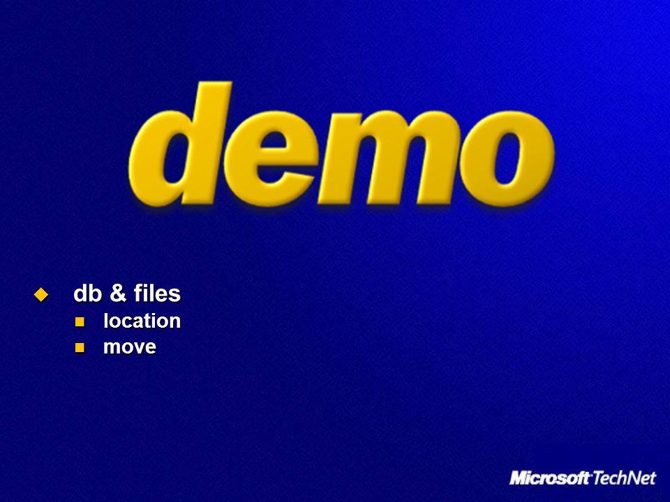 db & files db & files location location move move