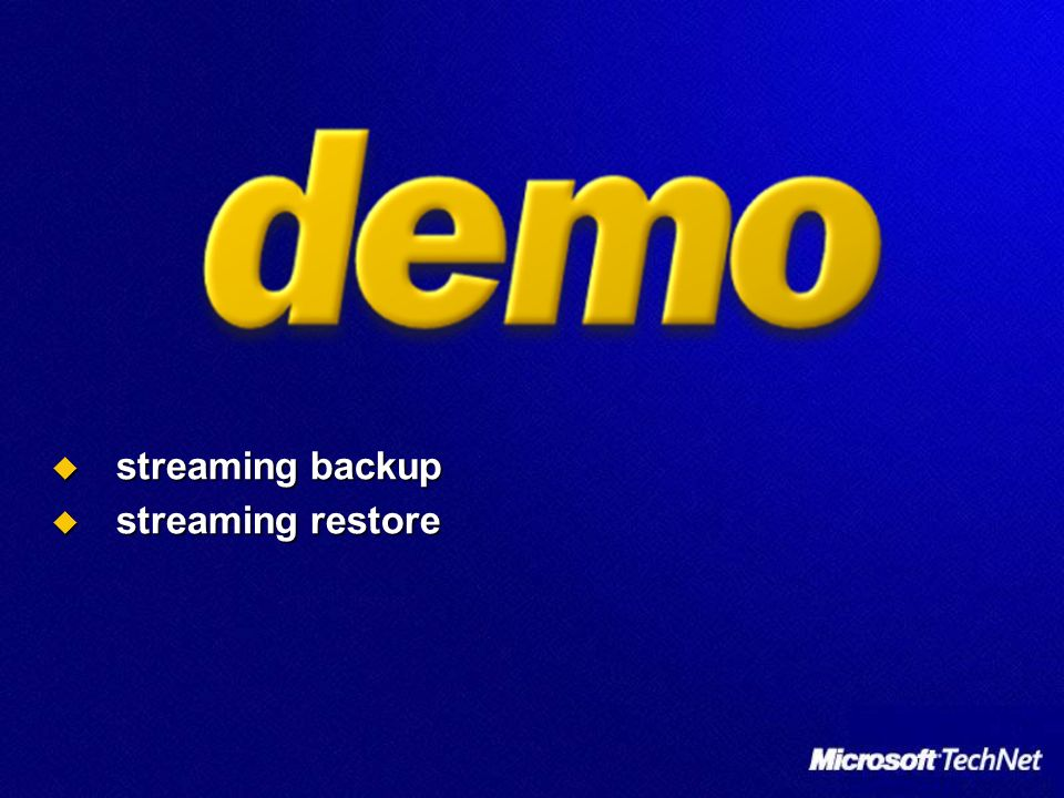 streaming backup streaming backup streaming restore streaming restore