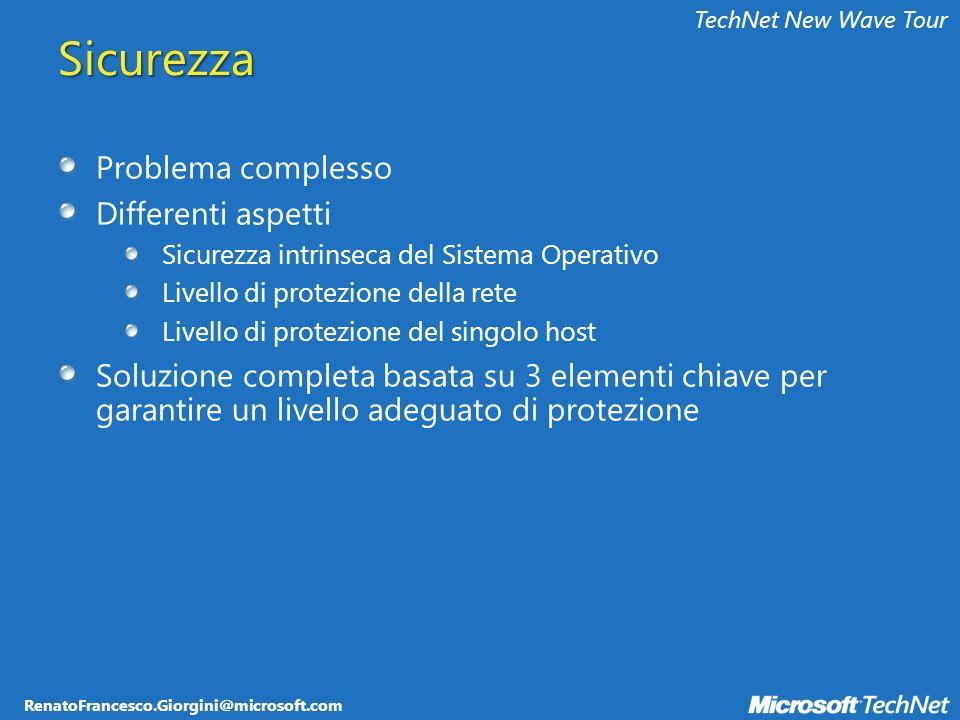 RenatoFrancesco.Giorgini@microsoft.com TechNet New Wave Tour 6 Server – separate SQL