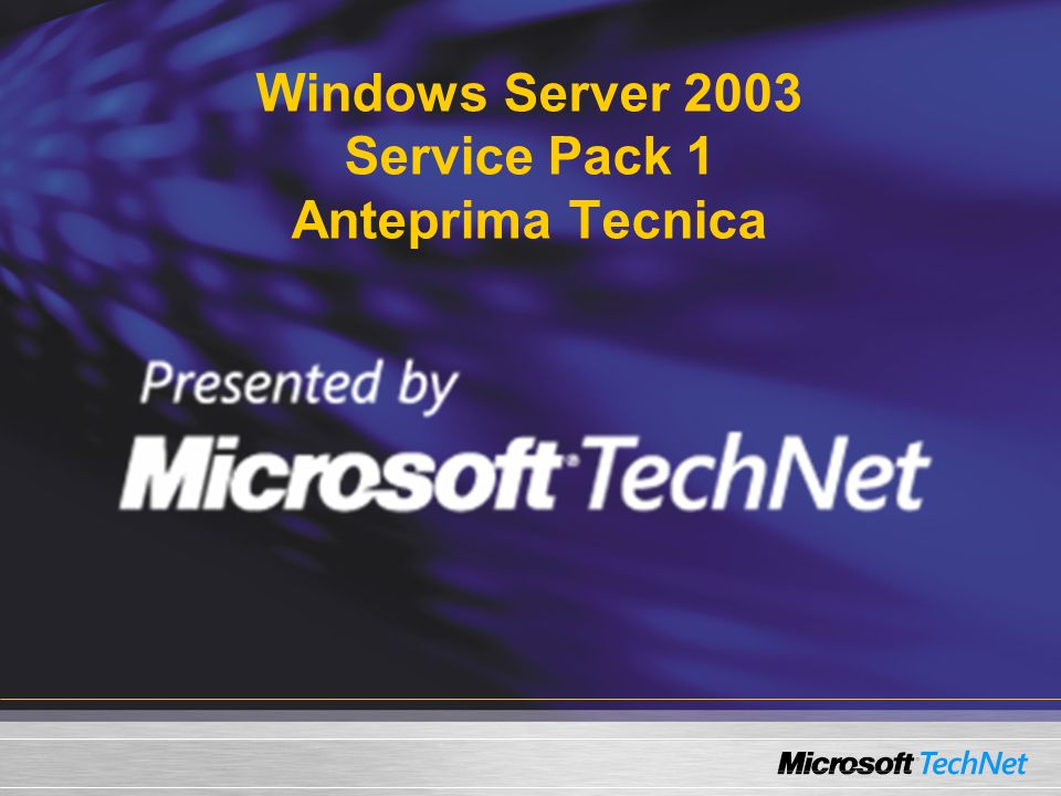 Windows Server 2003 Service Pack 1 Anteprima Tecnica