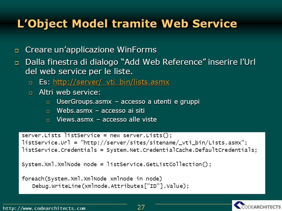 27 http://www.codearchitects.com Creare unapplicazione WinForms Creare unapplicazione WinForms Dalla finestra di dialogo Add Web Reference inserire lU