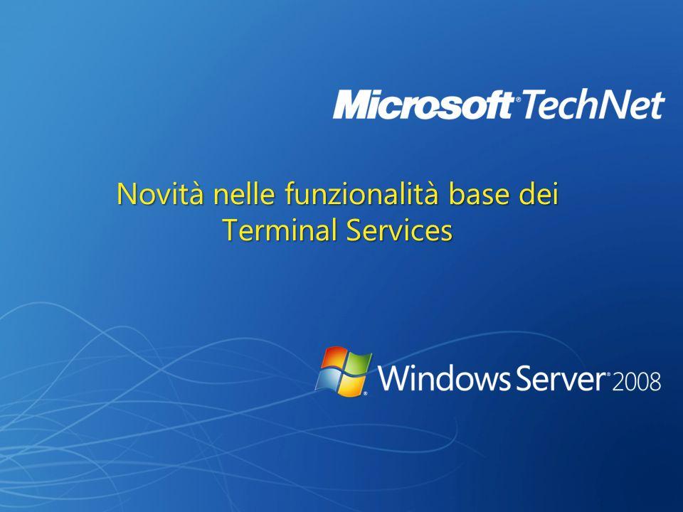 Novità nelle funzionalità base dei Terminal Services