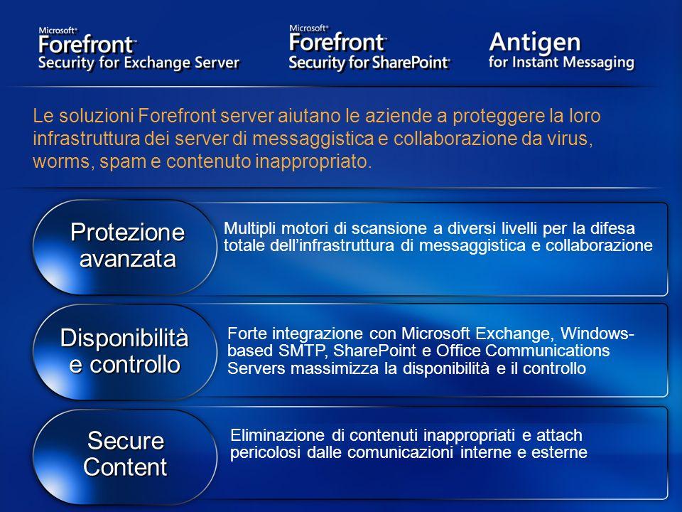 Le soluzioni Forefront server aiutano le aziende a proteggere la loro infrastruttura dei server di messaggistica e collaborazione da virus, worms, spa