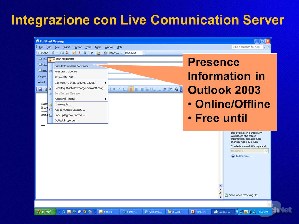 Presence Information in Outlook 2003 Online/Offline Free until Integrazione con Live Comunication Server