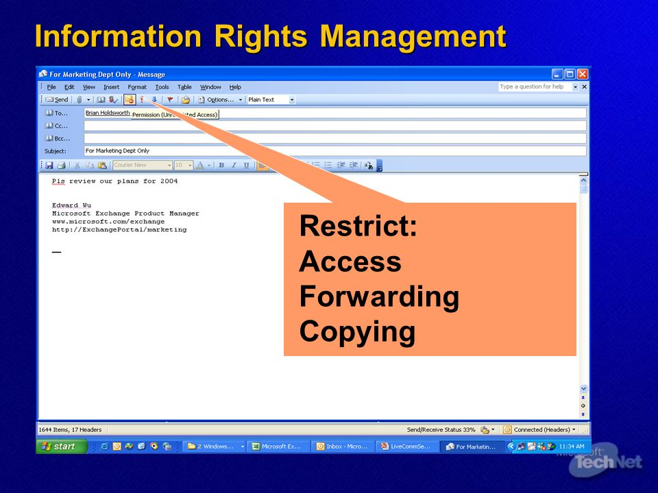 Information Rights Management Restrict: Access Forwarding Copying