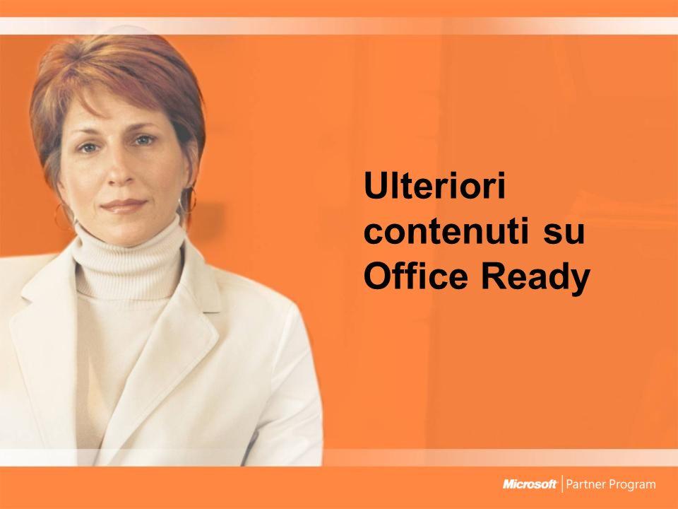 Ulteriori contenuti su Office Ready