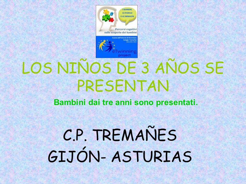 LOS NIÑOS DE 3 AÑOS SE PRESENTAN C.P.
