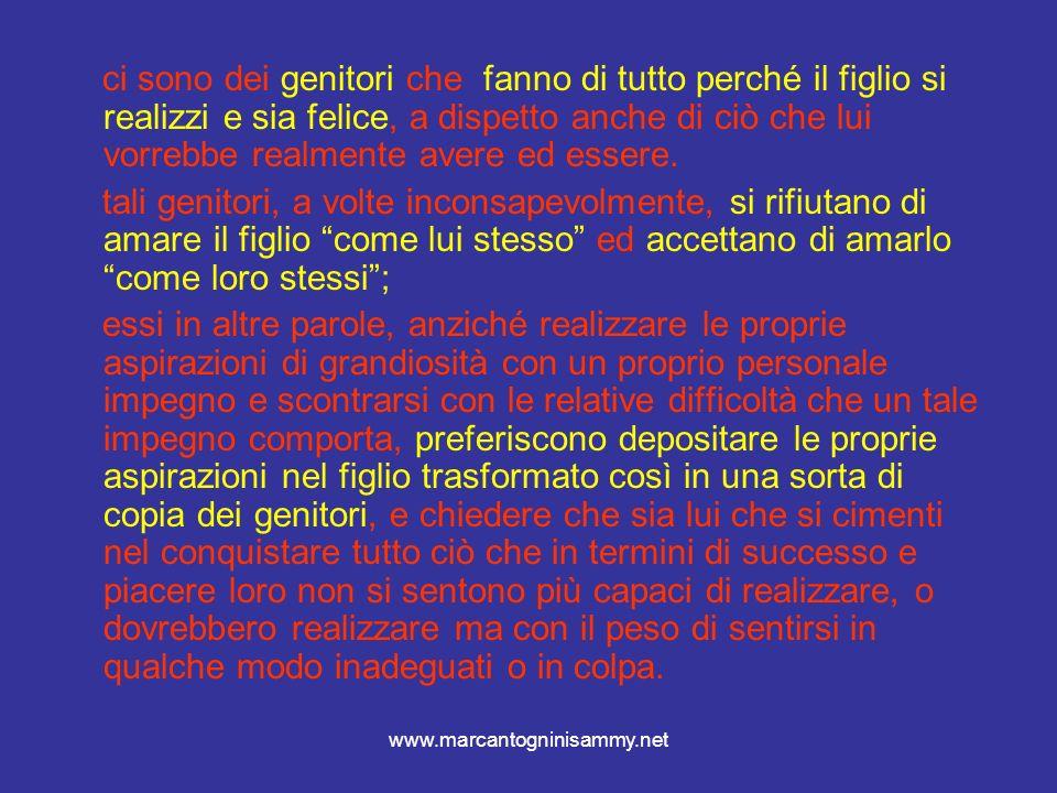 www.marcantogninisammy.net anestetizzare la mente no allenamento alla frustrazione no allenamento al sentire eventi emotivi troppo forti (cambiamento) anestesia della mente