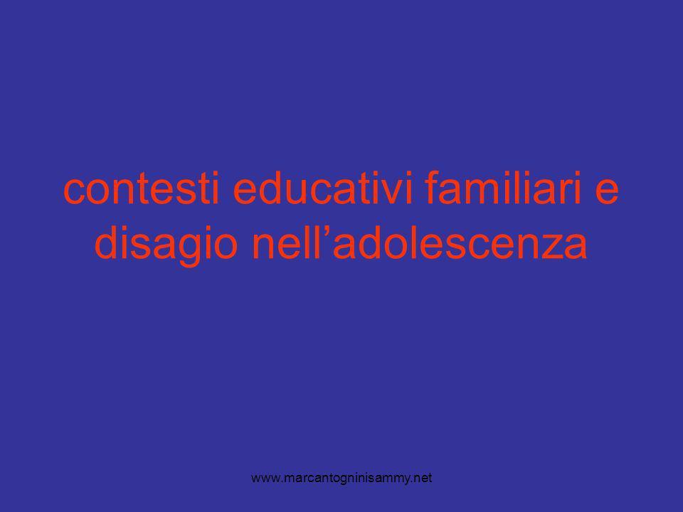 www.marcantogninisammy.net contesti educativi familiari e disagio nelladolescenza