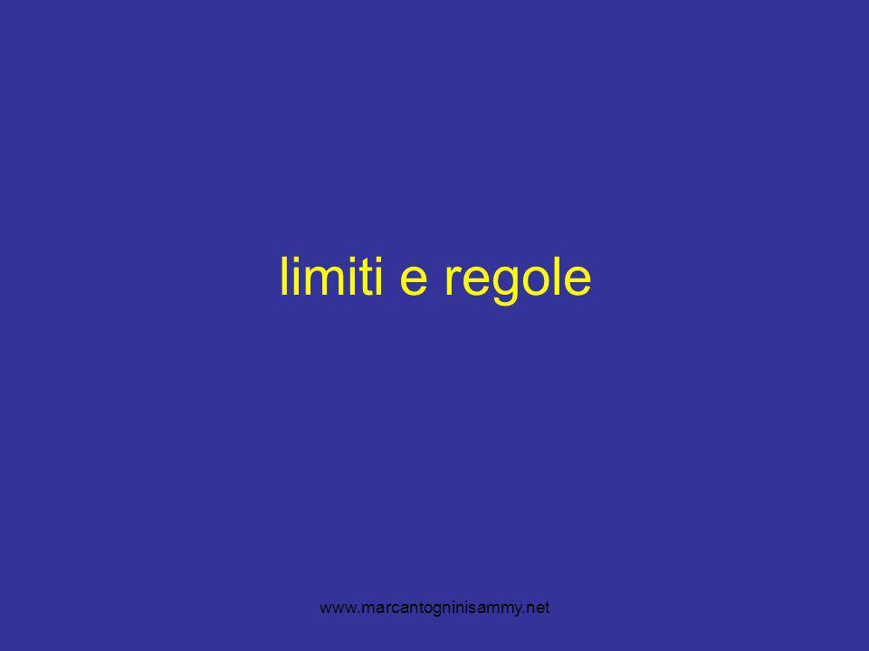 www.marcantogninisammy.net limiti e regole