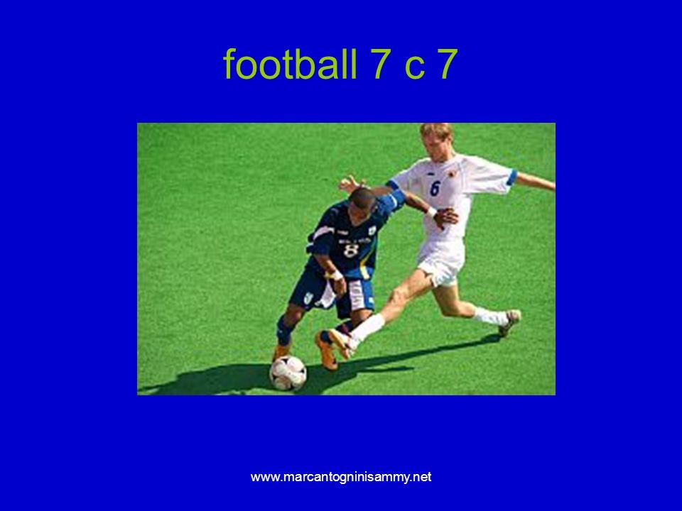 www.marcantogninisammy.net football 7 c 7