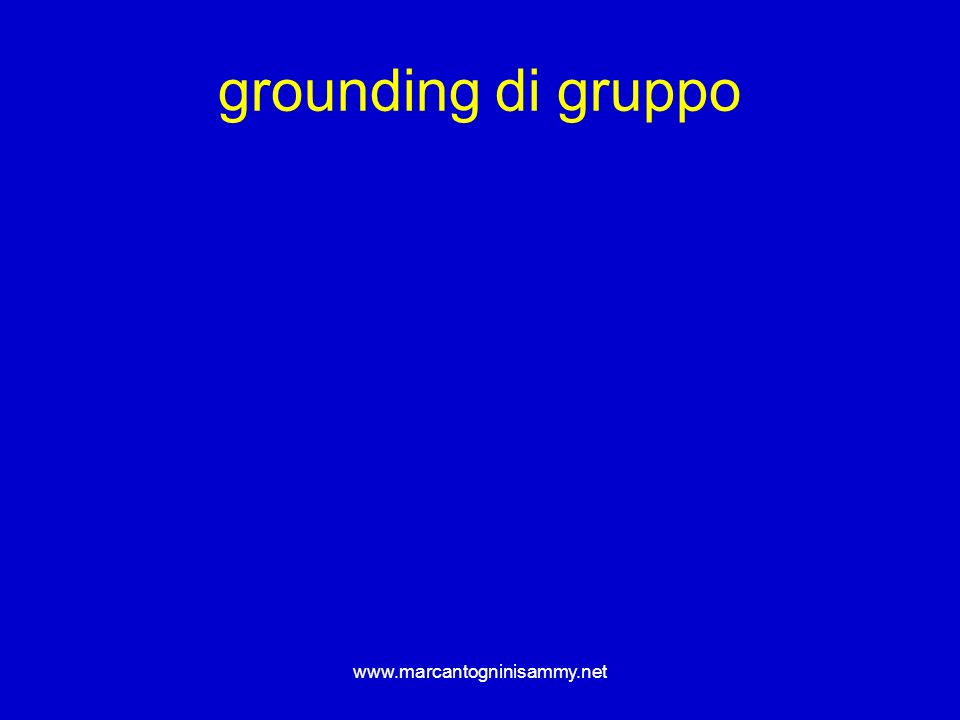 www.marcantogninisammy.net grounding di gruppo