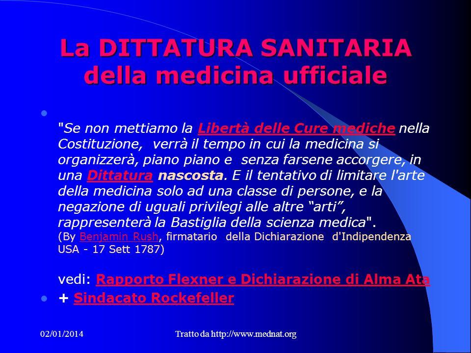 02/01/2014Tratto da http://www.mednat.org La Medicina Biologico Naturale, Alternativa Essa insegna ad applicare correttamente le Regole Fondamentali p