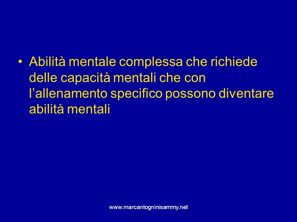 www.marcantogninisammy.net Concentrazione Abilità mentale complessa che richiede delle capacità mentali che con lallenamento specifico possono diventa