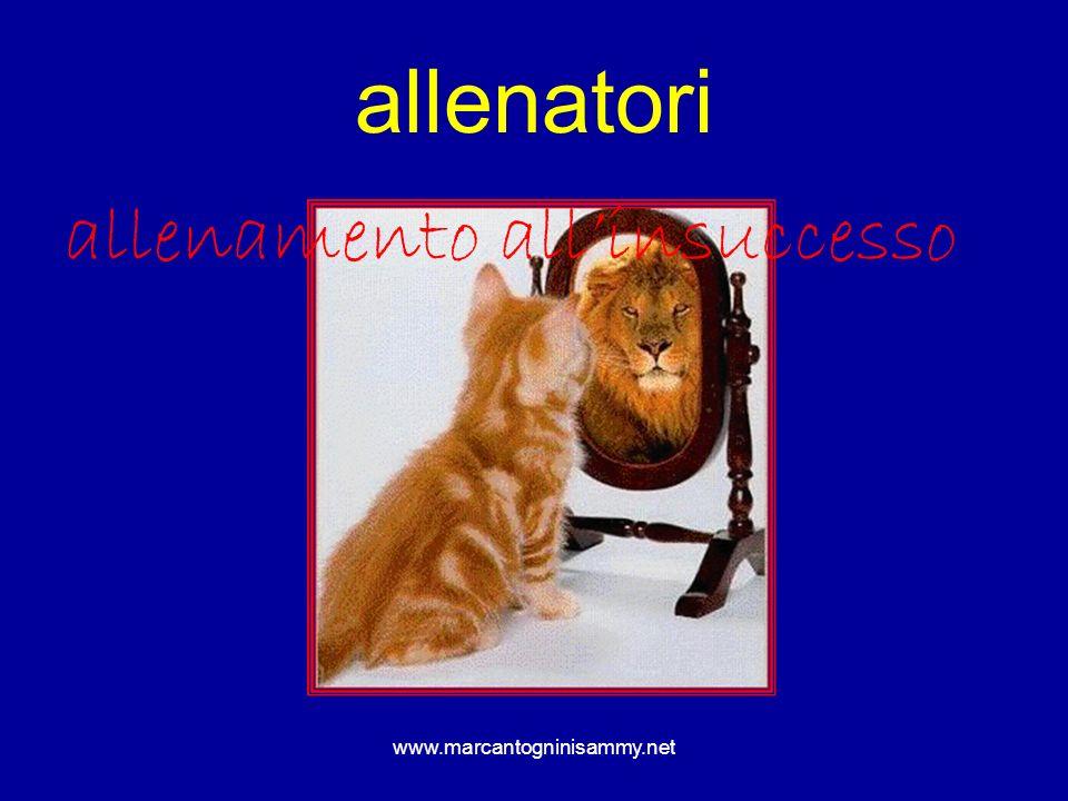 www.marcantogninisammy.net allenatori allenamento allinsuccesso