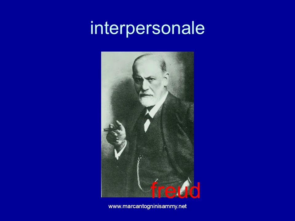 interpersonale www.marcantogninisammy.net freud